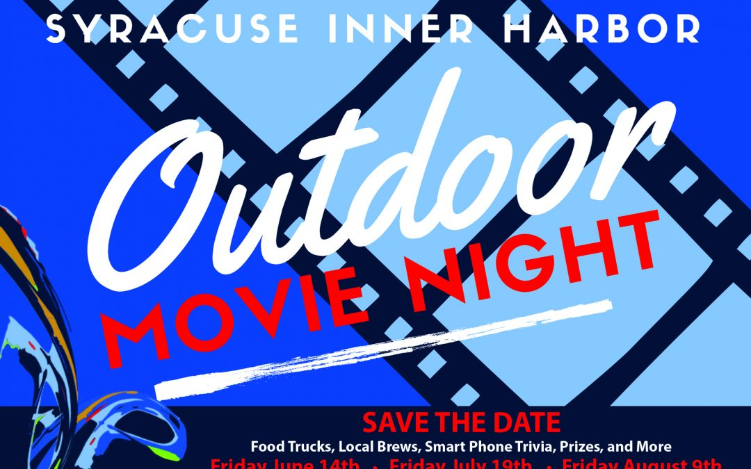 COR Development Announces Outdoor Movie Night Series at The Syracuse Inner Harbor's Iron Pier